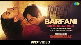 Barfani - Babumoshai Bandookbaaz