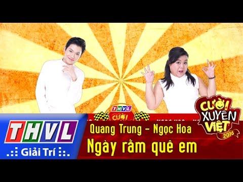 THVL | Cười xuyên Việt 2016 – Tập 4: Ngày rằm quê em – Quang Trung, Ngọc Hoa