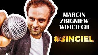 Marcin Wojciech - SINGIEL - Marcin Zbigniew Wojciech | STAND-UP (cały program)