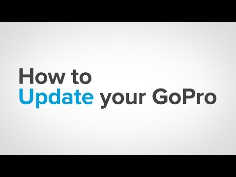 GoPro: How To - Update Your GoPro