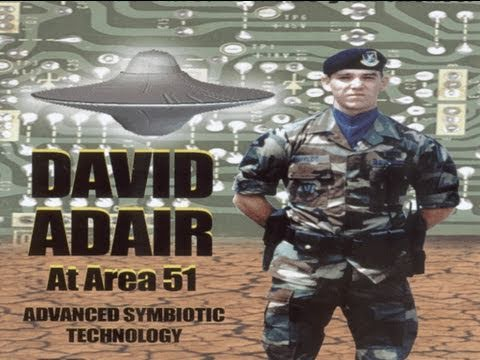 UFOTV® Presents - David Adair At Area 51 - Advanced Symbiotic Technology - FREE Movie