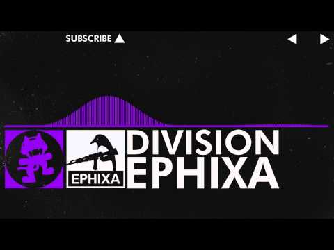 [Dubstep] - Division - Ephixa [Monstercat Release]