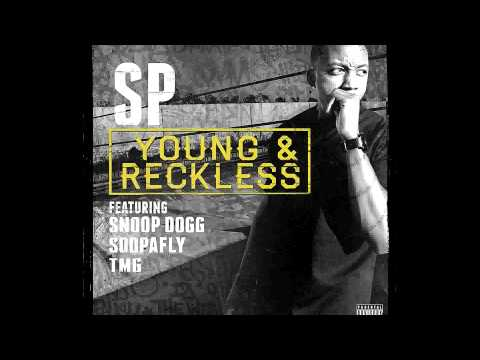 "SP ""YOUNG & RECKLESS"" FT SNOOP DOGG & SOOPAFLY & TMG ON ITUNES 7/10/2012"