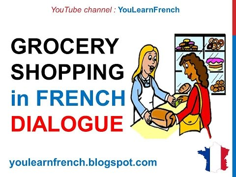French Lesson 69 - Shopping at the grocery store - Formal Dialogue Conversation + English Subtitles