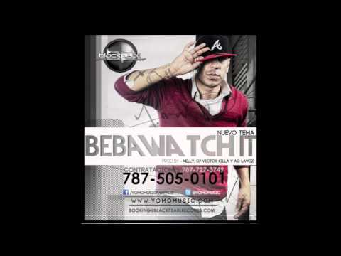 Yomo - Beba Watch It (Mi Profecia) Prod. By Nely, Dj Victor Killa & AG La Voz
