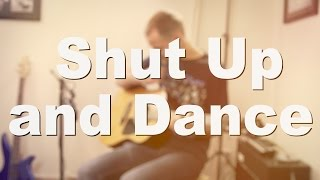 Walk The Moon - Shut Up and Dance | Jake Weber Cover