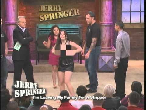 I'm Leaving My Family For A Stripper (The Jerry Springer Show)