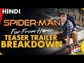 SPIDER-MAN FAR FROM HOME: Trailer BREAKDOWN [Explained In Hindi]