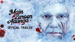 Main Zaroor Aaunga | Official Trailer