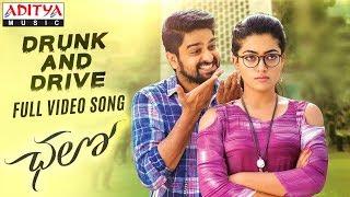 Drunk and Drive Full Video Song  Chalo Movie Songs  Naga Shaurya, Rashmika Mandanna  Sagar
