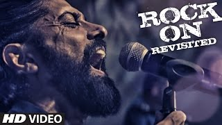 ROCK ON REVISITED Video Song | Rock On 2