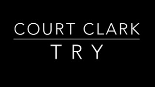 Court Clark - Try (Colbie Caillat Cover)