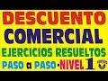 REGLA DE DESCUENTO COMERCIAL - Ejercicios Resueltos - Nivel 1
