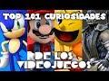 101 Curiosidades de los Videojuegos | Parte 1