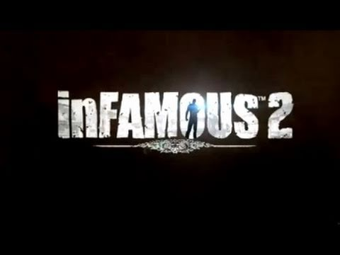 Infamous 2 - E3 2011: Official Trailer