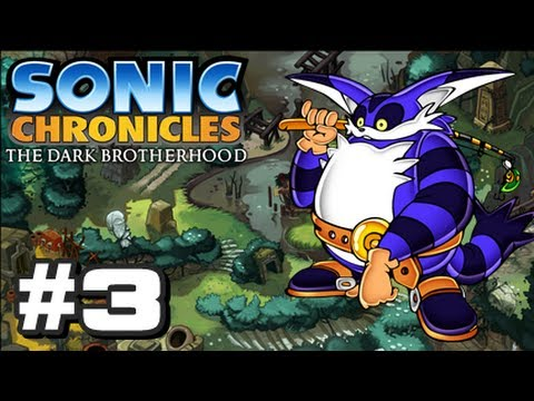 Sonic Chronicles: The Dark Brotherhood - Part 3