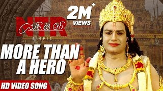 NTR, More than a hero! Video Song | NTR Biopic Video Songs