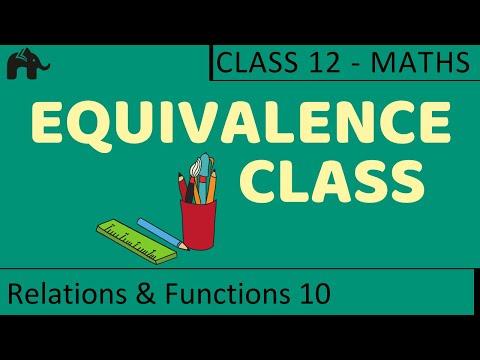 Maths Relations & Functions part 10 (Equivalence Class) CBSE class 12 Mathematics XII