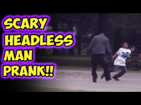 Scary Headless Man Prank