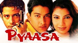 Pyaasa (2002) Full Hindi Movie  Yukta Mookhey, Aftab Shivdasani, Zulfi Syed, Govind Namdeo