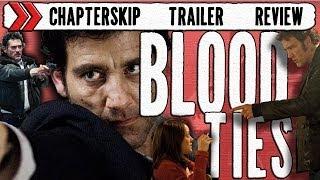 Blood Ties (2013) Trailer Review [HD]