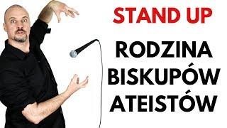 Biskup - STAND UP | Rodzina Biskupów-Ateistów