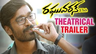 Dhanush's Raghuvaran B.Tech Theatrical Trailer