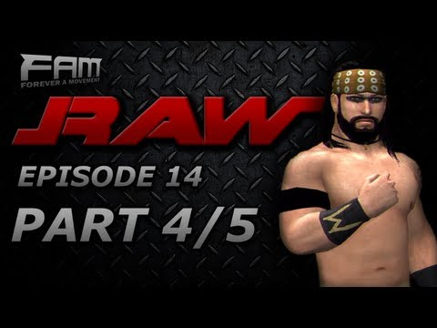 FaM Monday Night RAW - Episode 14 - Part 4/5