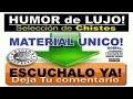 Humor de lujo - (MATERIAL UNICO) - Seleccion de chistes.