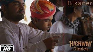 Highway Diaries : Bikaner