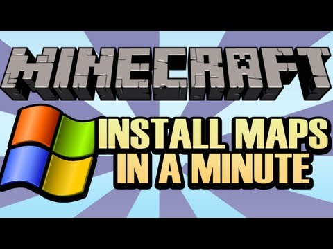 How to Install a Minecraft Map