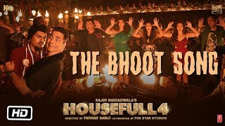 Housefull 4: Bhoot Song