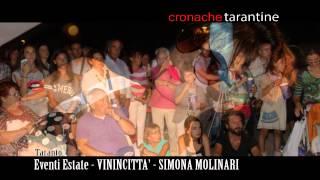 Estate a Taranto - Premiazione Vinincittà 2014 e Concerto Simona Molinari