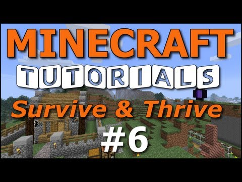 Minecraft Tutorials - E06 Weapons, Combat, Experience (Survive and Thrive II)