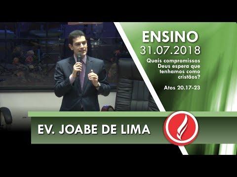 Culto de Ensino - Ev. Joabe de Lima - 31 07 2018