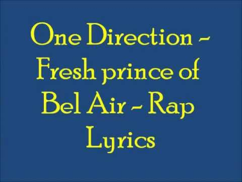 One Direction's rap lyrics (Fresh Prince of Bel Air)