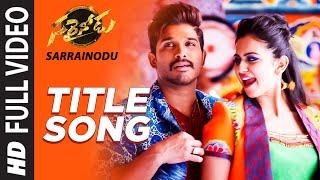 """SARRAINODU Full Video Song  \\\""""Sarrainodu\\\""""  Allu Arjun, Rakul Preet  Telugu Songs 2016"""