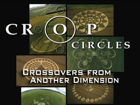 UFOTV® Presents - CROP CIRCLES - Hyperspace Gateways - FREE Movie