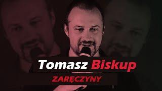 Biskup - Tomek Biskup - stand-up ZARĘCZYNY