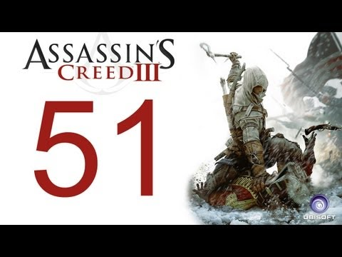 Assassin's creed 3 walkthrough - part 51 HD Gameplay AC3 assassins creed 3 (Xbox 360/PS3/PC) [HD]