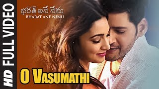 O Vasumathi Full Video Song  Bharat Ane Nenu Songs  Mahesh Babu, Kiara Advani, Devi Sri Prasad