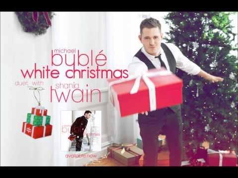 Michael Bublé | White Christmas (Greeting Intro) Feat. Shania Twain