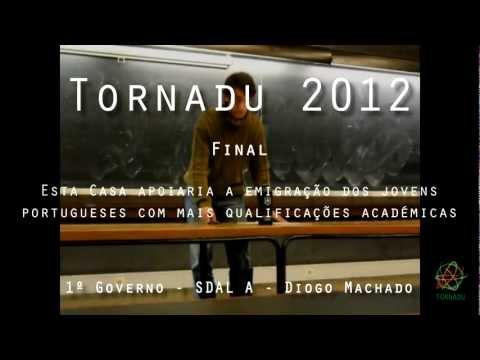 Tornadu 2012 - Final - 3/8 - 1º Governo - Diogo Machado, SDAL A