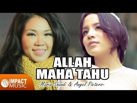 Allah Maha Tahu (Feat. Maria Shandi)