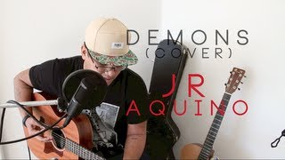 Imagine Dragons - Demons (Cover) - JR Aquino