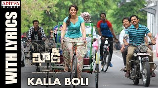 Kalla Boli Song With Lyrics - Khakee