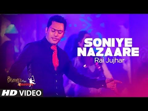 """""""Soniye Nazaare Rai Jujhar Full Punjabi Song""""   Bhangra Paa Mitra"""