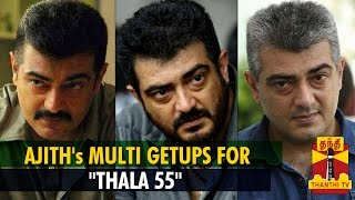 """Ajith In Multi-Getups For """"Thala 55″ 10-10-2014 Red Pixtv Kollywood News 