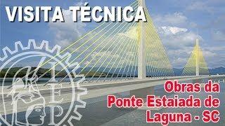 Construção da Ponte Estaiada de Laguna