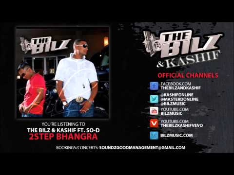 The Bilz & Kashif feat. So-D - 2Step Bhangra (Official Song)